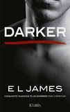 E L James - Fifty Shades Tome 5 : Darker.