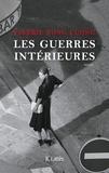 Les guerres intérieures / Valérie Tong Cuong | Tong Cuong, Valérie (1964-....)