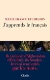 Marie-France Etchegoin - J'apprends le français.
