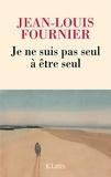 Je ne suis pas seul à être seul / Jean-Louis Fournier | Fournier, Jean-Louis (1938-....)