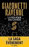 Eric Giacometti et Jacques Ravenne - La saga du soleil noir Tome : La relique du chaos.