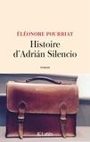 Histoire d'Adrian Silencio / Eléonore Pourriat | Cohen-Pourriat, Eléonore