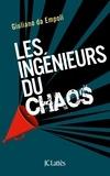Giuliano Da Empoli - Les ingénieurs du chaos.