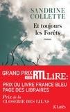 Sandrine Collette - Et toujours les Forêts.