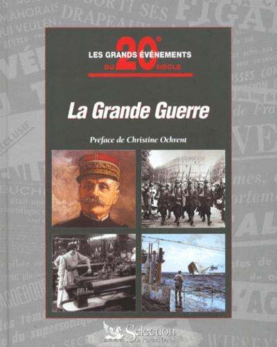 La Grande guerre : 1914-1918 / John Man | MAN, John. Auteur