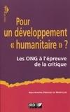 """Marc-Antoine Pérouse de Montclos - Pour un développement """"humanitaire"""" ? - Les ONG à l'épreuve de la critique."""