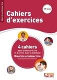 Chantal Comte et Luna Cavalier - Cahiers d'exercices Bien lire et aimer lire - 4 cahier pour s'exercer à lire et à écrire. CP-CE1.