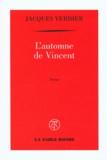 Jacques Verdier - L'automne de Vincent.