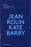 Jean Rolin - Dinard - Essai d'autobiographie immobilière.