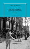 Someone / Alice McDermott | McDermott, Alice (1953-....)