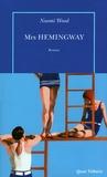 Mrs Hemingway : roman / Naomi Wood | Wood, Naomi (1983-....). Auteur