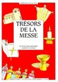 Diffusion Catéchistique Lyon - Trésors de la messe - Un livret pour participer et prier à la messe.