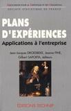 Jean-Jacques Droesbeke et Jeanne Fine - Plans d'expériences - Applications à l'entreprise.