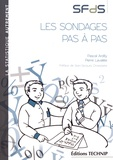 Pascal Ardilly et Pierre Lavallée - Les sondages pas à pas.