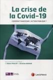 Hélène Pauliat et Séverine Nadaud - La crise de la COVID-19 - Comment assurer la continuité de l'action publique ?.