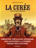 Cédric Simon et Eric Stalner - La Curée - D'après le roman d'Emile Zola.