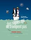 Pierre Kroll - Des signes qui ne trompent pas - 300 dessins pour le climat.
