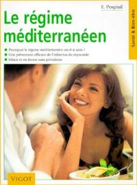 Edita Pospisil - Le régime méditerranéen - Pourquoi le régime méditerranéen est-il si sain, une prévention efficace de l'infarctus du myocarde, mince et en forme sans privations.