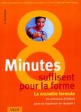 Thorsten Tschirner - 8 minutes suffisent - La nouvelle formule pour la forme.