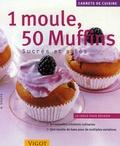 Radu Spaeth - 1 Moule, 50 Muffins - Sucrés et salés.