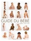 Guide du bébé / Catherine Hoss-Mesli | Hoss-Mesli, Catherine