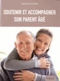 Soutenir et accompagner son parent âgé / Catherine Hoss-Mesli | Hoss-Mesli, Catherine