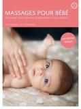 Christina Voormann et Govin Dandekar - Massages pour bébé - Procurer bien-être et apaisement à son enfant.