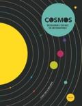 Stuart Lowe et Chris North - Cosmos - Découvrir l'espace en infographies.