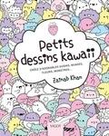 Khan Zainab - Petits dessins kawaii - Créez d'adorables sushis, nuages, fleurs monstres....