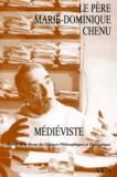 Marie-Dominique Chenu - Le père Marie-Dominique Chenu, médiéviste.