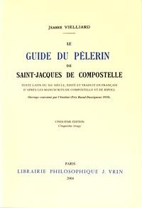 Jeanne Vielliard - Le guide du pèlerin de Saint-Jacques de Compostelle.