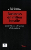 Dimitri Linardos et Fanny Lecarpentier - Business en milieu hostile - La sûreté des entreprises à l'international.