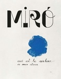 Jean-Louis Prat - Miró - La couleur de mes rêves.
