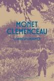 Jean-Noël Jeanneney et Sophie Eloy - Monet Clémenceau - Correspondance.