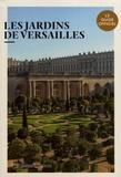 Raphaël Masson - Les jardins de Versailles.