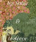Isabelle Cahn et Guy Cogeval - Les Nabis & le décor - Bonnard, Vuillard, Maurice Denis....