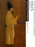 Danielle Elisseeff - La Chine du Néolithique à la fin des Cinq Dynasties (960 de notre ère) - Art et archéologie.