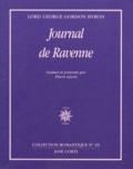 Lord Byron - Journal de Ravenne. accompagné de Pensées détachées. et suivi de Journal de Céphalonie et de Missolonghi.