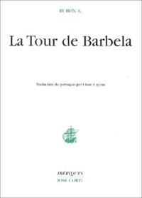Ruben A - La Tour de Barbela.