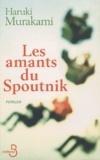 Les Amants du Spoutnik / Haruki Murakami | Murakami, Haruki (1949-....). Auteur