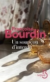 Françoise Bourdin - Un soupçon d'interdit.