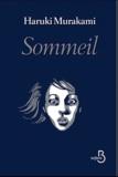 Sommeil / Haruki Murakami | Murakami, Haruki (1949-....). Auteur