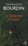 Le Testament d'Ariane / Françoise Bourdin | Bourdin, Françoise (1952-....)