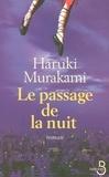 Haruki Murakami - Le passage de la nuit.