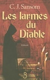 C-J Sansom - Les larmes du Diable.