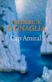 Frédérick d' Onaglia - Cap Amiral.