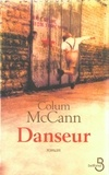 Colum McCann - Danseur.