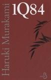 Haruki Murakami - 1Q84 Tome 1 à 3 : .