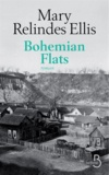 Mary Relindes Ellis - Bohemian Flats.
