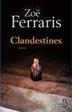 Clandestines / Zoë Ferraris | FERRARIS, Zoé. Auteur